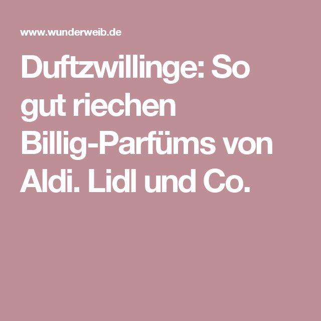 Duftzwillinge: So gut riechen Billig-Parfüms von Aldi. Lidl und Co.