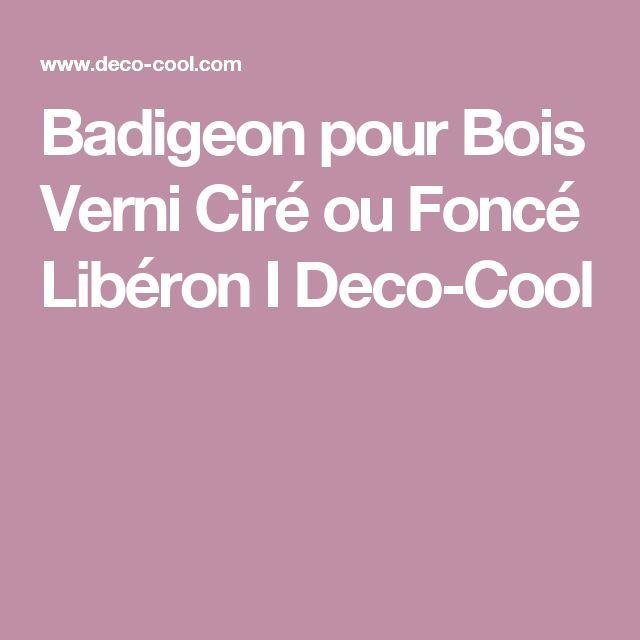 Les 25 meilleures id es de la cat gorie badigeon sur pinterest badigeon l - Liberon badigeon poutres et boiseries ...