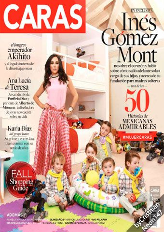 Caras México - Septiembre 2016 - Inés Gómez Mont, 50 historias de mexicanas admirables