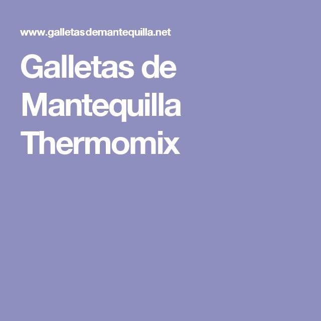 Galletas de Mantequilla Thermomix