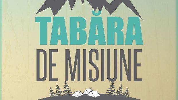 Tabără de misiune 2015 - 18-24 iulie
