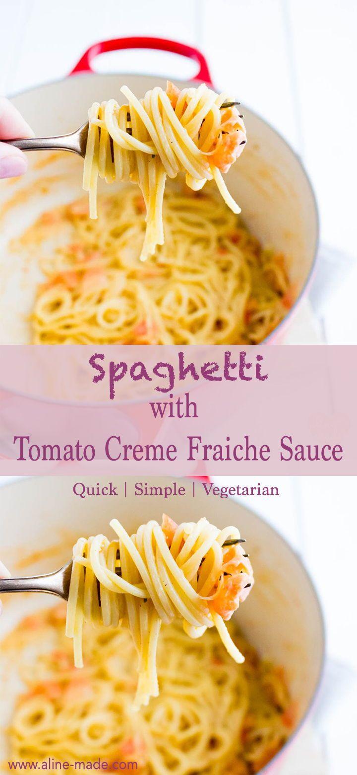 Spaghetti with a creamy Tomato Creme Fraiche Sauce #spaghetti #pasta #tomato #cremefraiche #creamy #quick #easy #sauce #homemade #recipes #rezepte #cookingideas