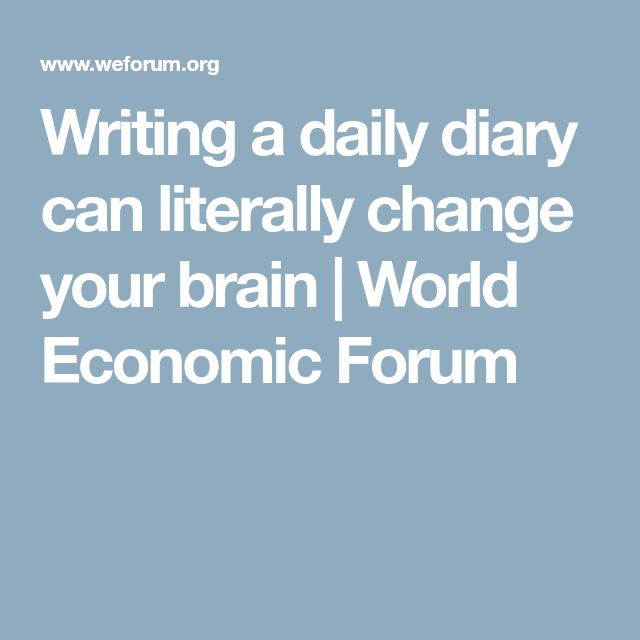 Writing a daily diary can literally change your brain | World Economic Forum