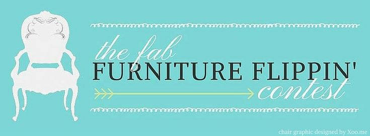We are August's sponsor of the monthly Fab Furniture Flippin' Contest!