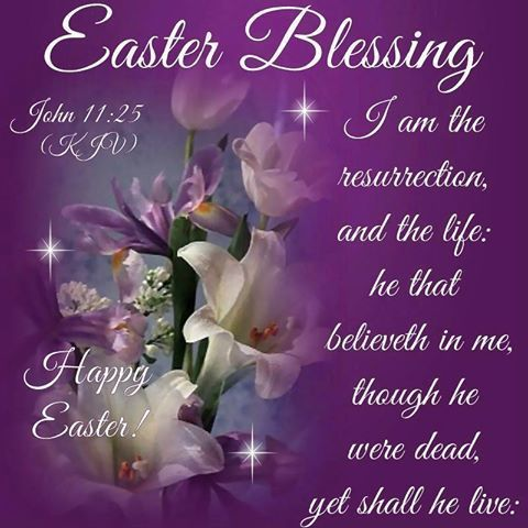 Easter Blessings | Easter Blessings John 11:25 Pictures, Photos, and Images for Facebook ...
