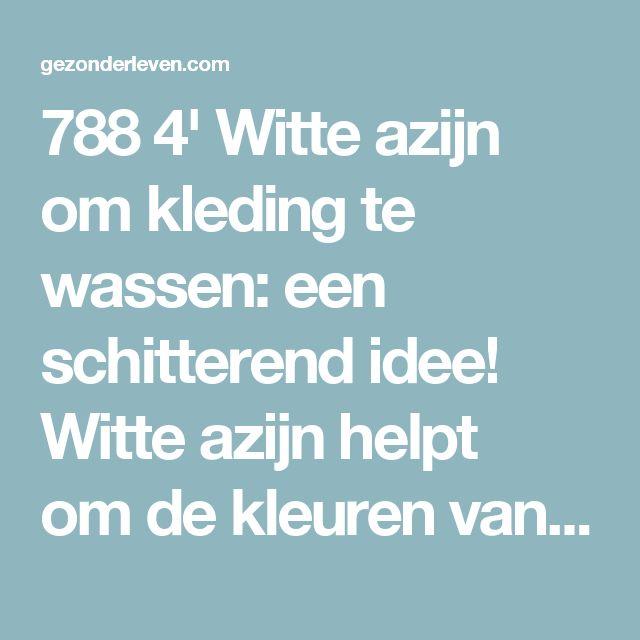 788 4'   Witte azijn om kleding te wassen: een schitterend idee!  Witte azijn helpt omde kleuren van gekleurde kleding beter te behouden en witte kleding langer wit te houden. We hoeven ons trouwens geen zorgen te maken om de geur, want die vervliegt.  Iedereen heeft wel witte azijn in huis. Als dit klopt, is het misschien handig om te weten dat dit product wonderenkan verrichten bij het wassen van kleding. En je kunt er bovendien ook nog mee besparen op je boodschappenbudget.  Door…