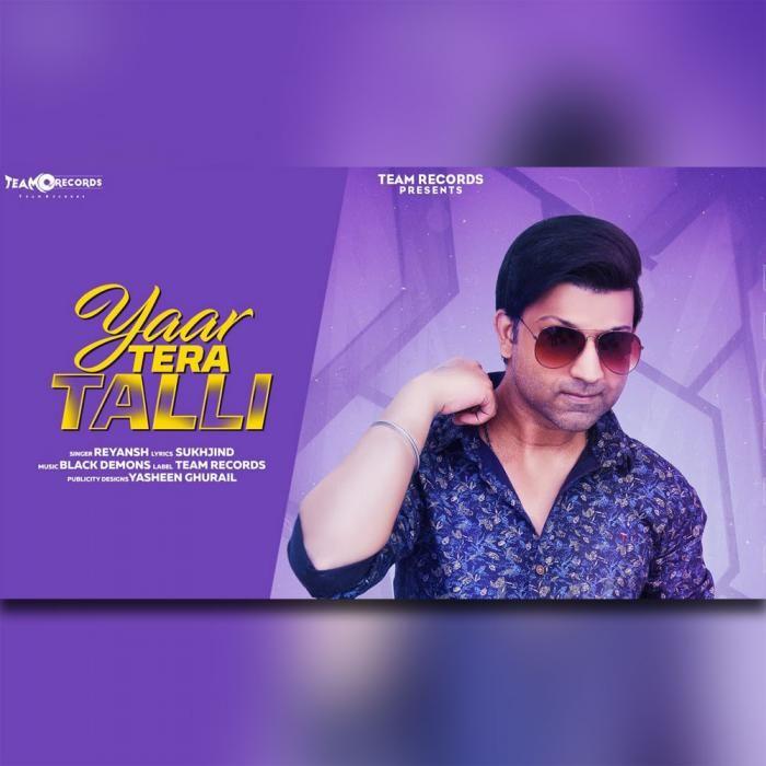 Yaar Tera Talli By Reyansh Mp3 Punjabi Song Download And Listen Songs All Songs Demon Lyrics