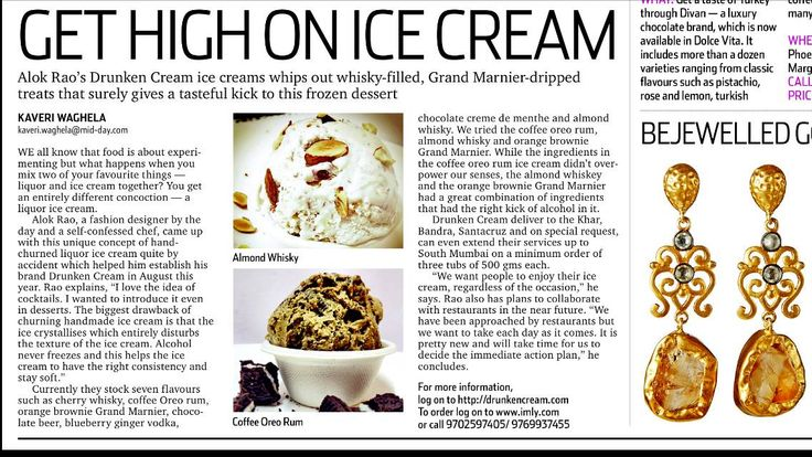 Drunken Cream in Midday News Daily..  Read More: http://www.mid-day.com/lifestyle/2013/oct/201013-alok-rao-drunken-cream-whiskey-filled-ice-cream-mumbai.htm