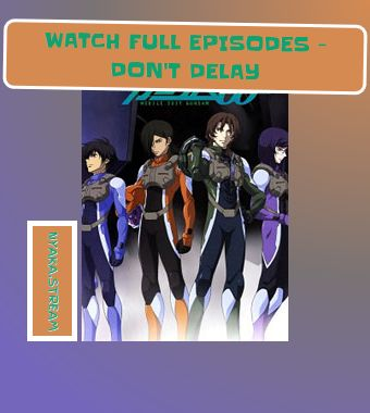 Mobile Suit Gundam 00 (Dub) - watch Online - 100% Free! Streaming subs for you to enjoy!