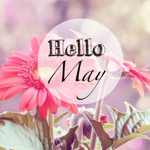 177 best Hello May images on Pinterest | Calendar, Hello ...