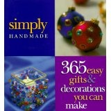 Simply Handmade: 365 Easy Gifts & Decorations You Can Make (Crafts) (Hardcover)By Carol Field Dahlstrom
