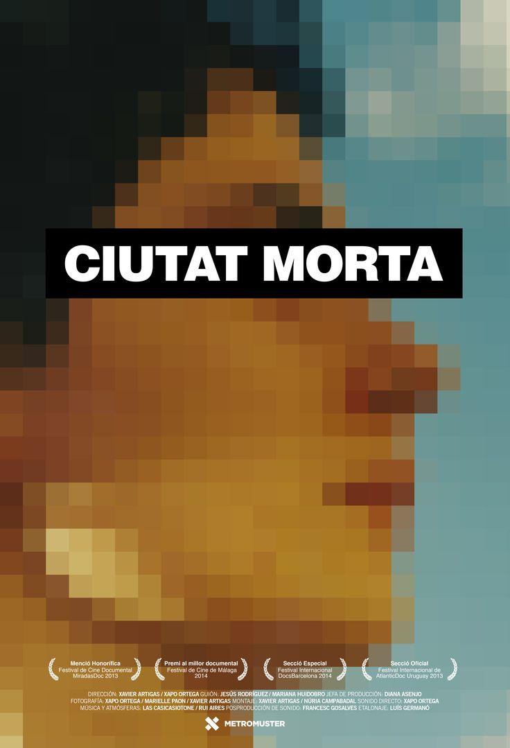 Ciutat morta (2014) ·  Directors: Xavier Artigas, Xapo Ortega · Uno de los peores casos de corrupción policial en #Barcelona, la ciudad muerta.