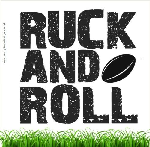 Ruck and Roll Rugby quote, funny rugby saying Unique and quirky (and sometimes downright rude) sports and booze themed gifts, cards and artwork www.worrylessdesign