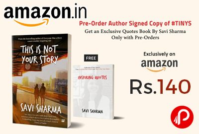 Amazon #PreOrder is offering This is Not Your Story Book by Savi Sharma at Rs.140 Only. #ThisIsNotYourStory is a transforming tale of courage, hope and self-discovery. Free Quotes book also.   http://www.paisebachaoindia.com/buy-this-is-not-your-story-book-by-savi-sharma-at-rs-140-only-amazon/