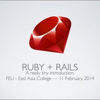 RUBY + RAILS A really tiny introduction. FEU - East Asia College — 11 February 2014   こ ん に ち は ル ビ ー   LEARN  4. LEARN by example   5. ハローワールド Hello.ja. http://slidehot.com/resources/ruby-on-rails-introduction-feu-eac-february-2014.36449/