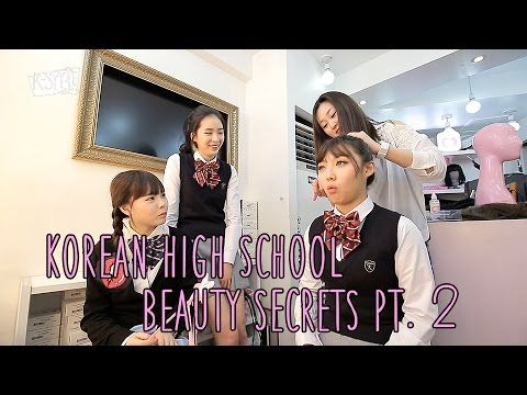 K-Style  - Korean High School Beauty Secrets pt. 2