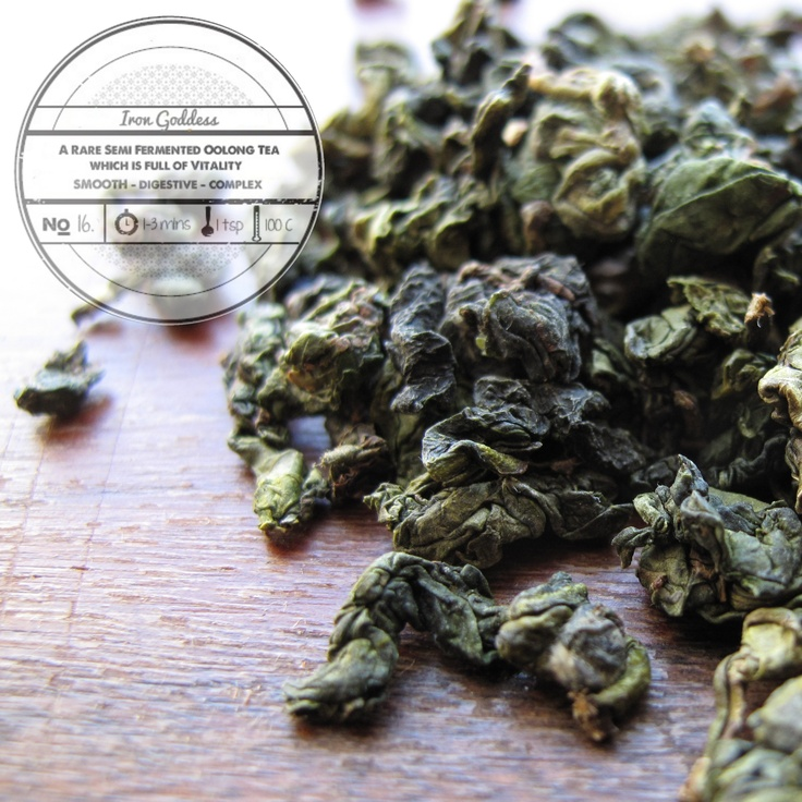 Iron Goddess by T totaler:  A Rare Semi Fermented Oolong Tea which is full of Vitality.
