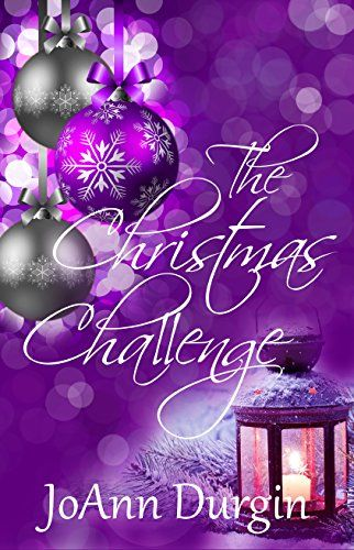 The Christmas Challenge: A Contemporary Christian Romance Novel by [Durgin, JoAnn]