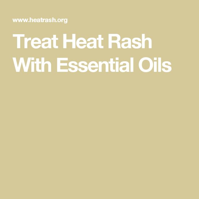 Treat Heat Rash With Essential Oils
