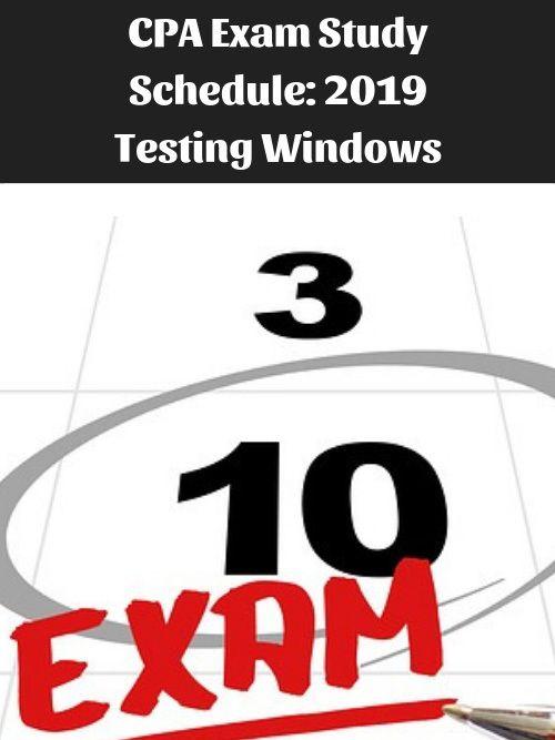 2019 CPA Exam Testing Windows & Blackout Months | Financial