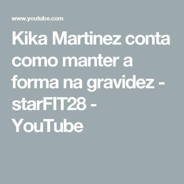 Best Kika Martinez conta o manter a forma na gravidez starFIT YouTube