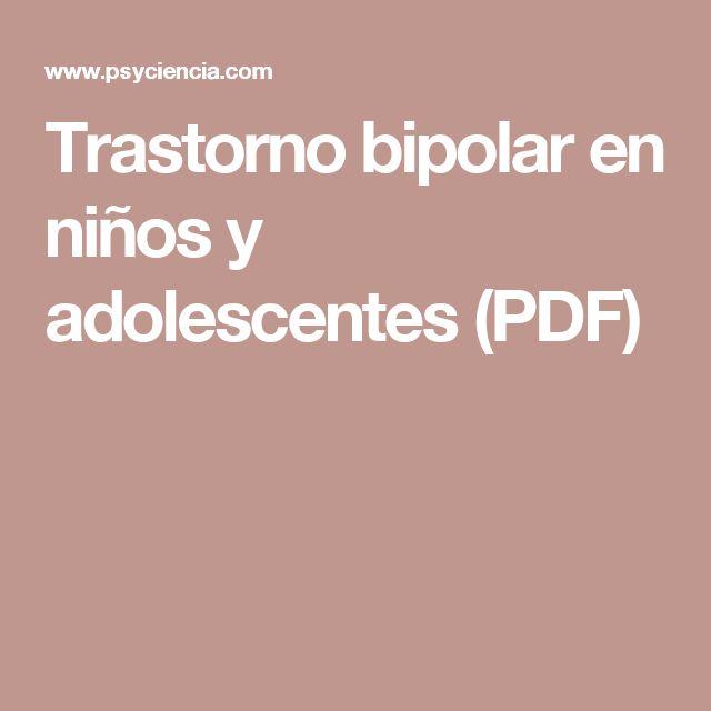 Trastorno bipolar en niños y adolescentes (PDF)