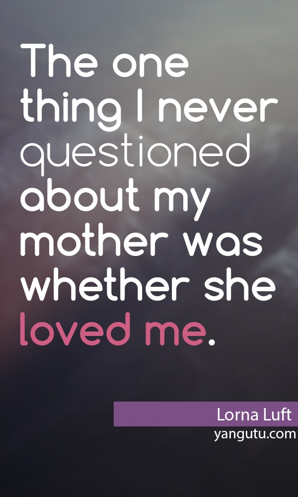 I Love You Mom Quotes For Facebook : sayings mother quotes mothers love happy mothers day mom mommy quotes ...