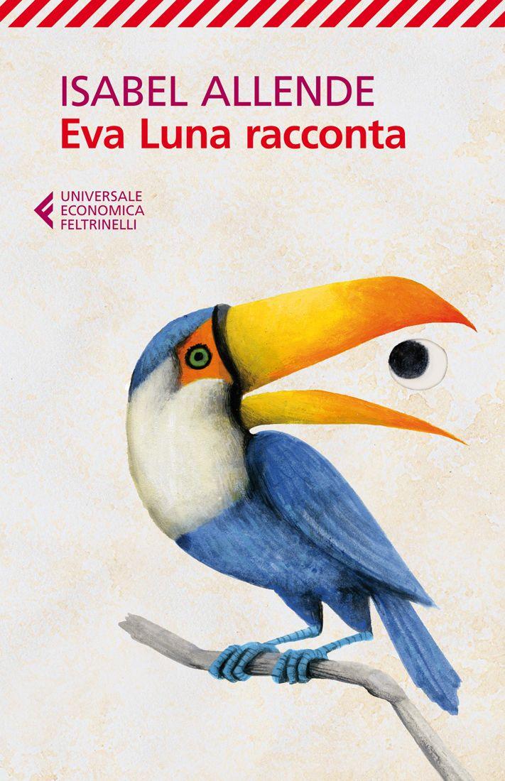 """Isabel Allende, """"Eva Luna racconta"""". Ventitré racconti, storie di passione e violenza, popolati da personaggi a tinte forti, in cui corre un filo sottile e misterioso."""