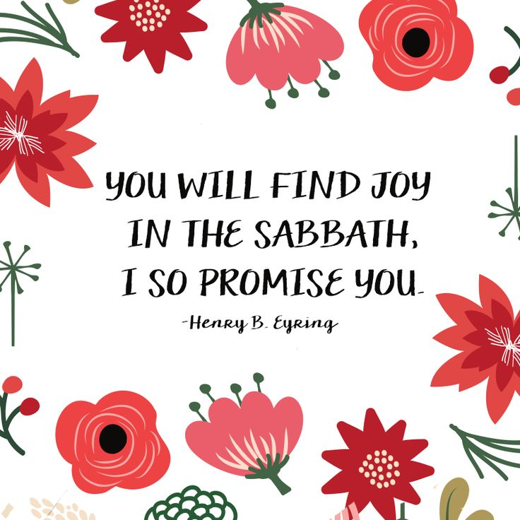 """""""You will find joy in the Sabbath, I so promise you."""" -President Henry B. Eyring #LDSConf #LDS #Quotes"""