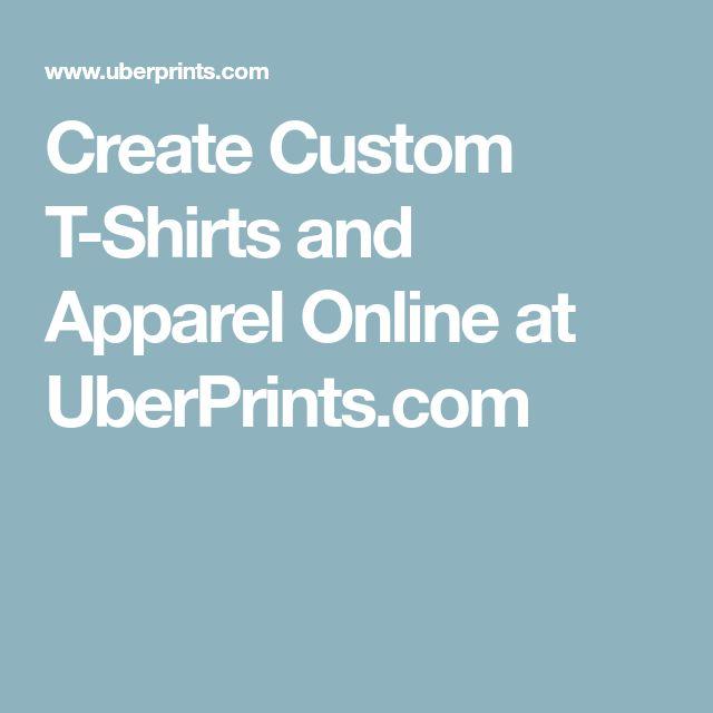 Create Custom T-Shirts and Apparel Online at UberPrints.com