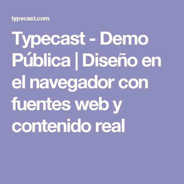 Typecast - Demo Pública |  Diseño en el navegador con fuentes web y contenido real