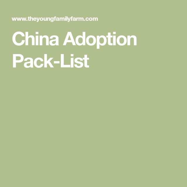 China Adoption Pack-List