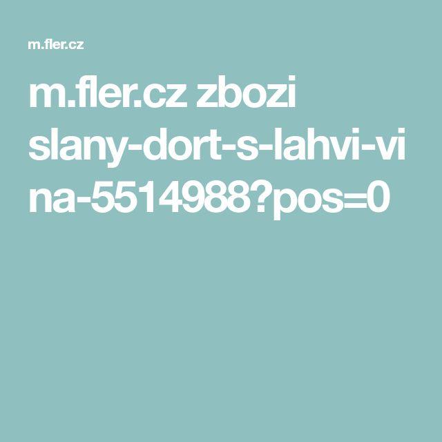 m.fler.cz zbozi slany-dort-s-lahvi-vina-5514988?pos=0