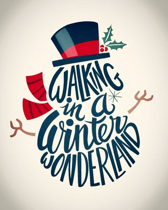 Walking in a Winter Wonderland. This is wonderful.