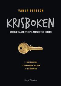 Krisboken : nyckeln till att överleva trots urusel ekonomi - Vanja Persson