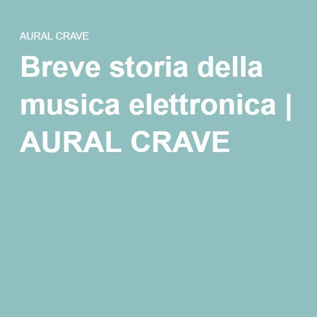 Breve storia della musica elettronica | AURAL CRAVE