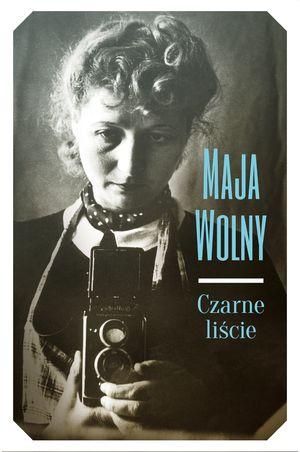 Maja Wolny, Czarne liście