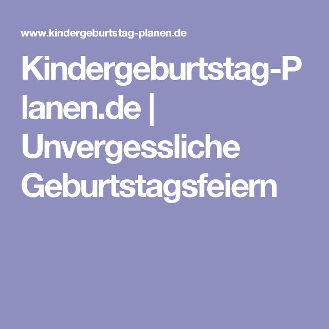 Kindergeburtstag-Planen.de   Unvergessliche Geburtstagsfeiern
