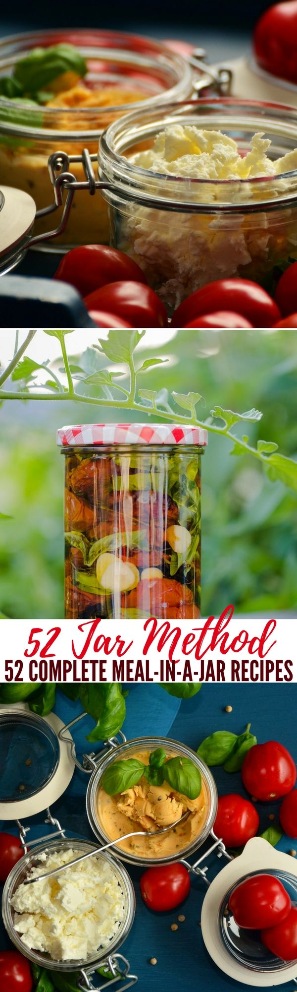 52 Jar Method - 52 Complete Meal-in-a-Jar Recipes — Creating food stores while prepping and homesteading sure does require some creativity, and luckily there are several different ways to preserve food.