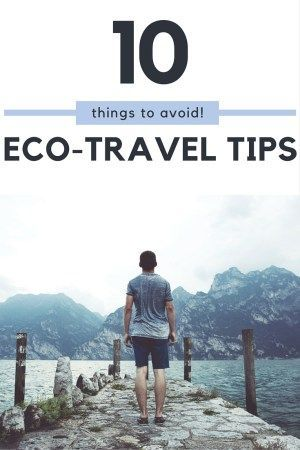 10 things to avoid for an eco-travellers. Learn some easy alternatives to help you travel more eco-friendly and to have an authentic experience while travelling. Learn more about responsible tourism at http://www.grassrootsnomad.com