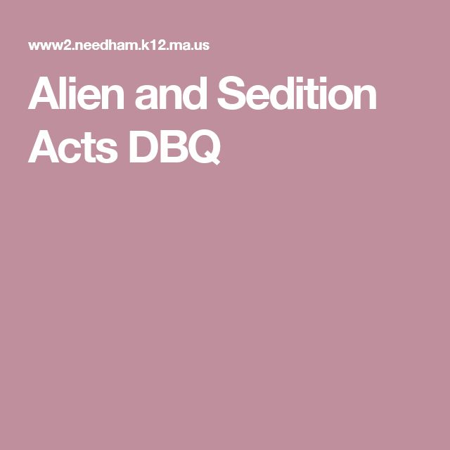 Alien and Sedition Acts DBQ