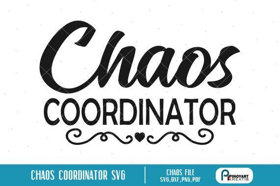 Chaos Coordinator Svg Chaos Svg Coordinator Svg Chaos
