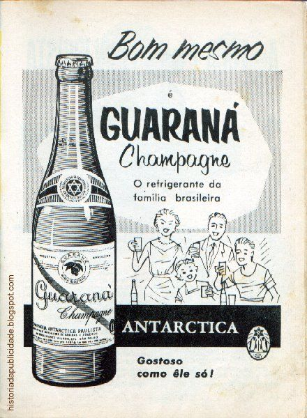 Guaraná is the carboneted soft drink sold in Brazil, there are many manufacturers. Guarana Antartica, Guaraná Brahma, Guarana Tai and others.