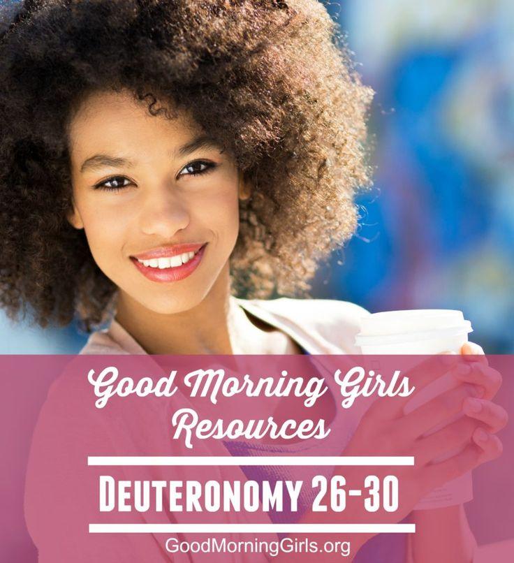 Good Morning Girls Resources for Week 5 - Deuteronomy 26-30