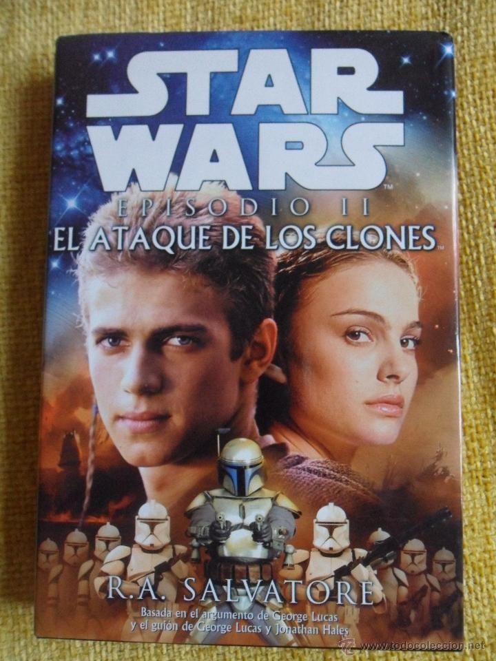 STAR WARS. EPISODIO II. EL ATAQUE DE LOS CLONES. R.A. SALVATORE. ALBERTO SANTOS EDITOR, 2002. TAPA D