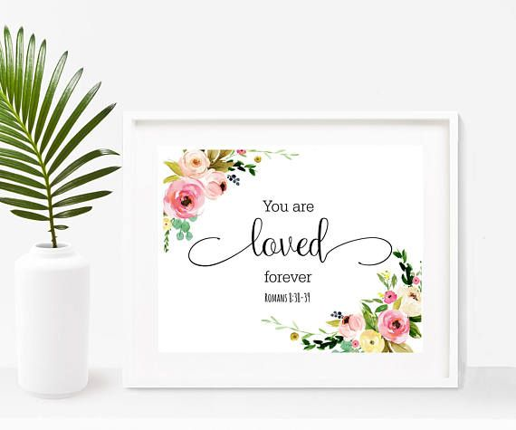 Nursery Bible Verse You Are Loved Forever  Bible Quote