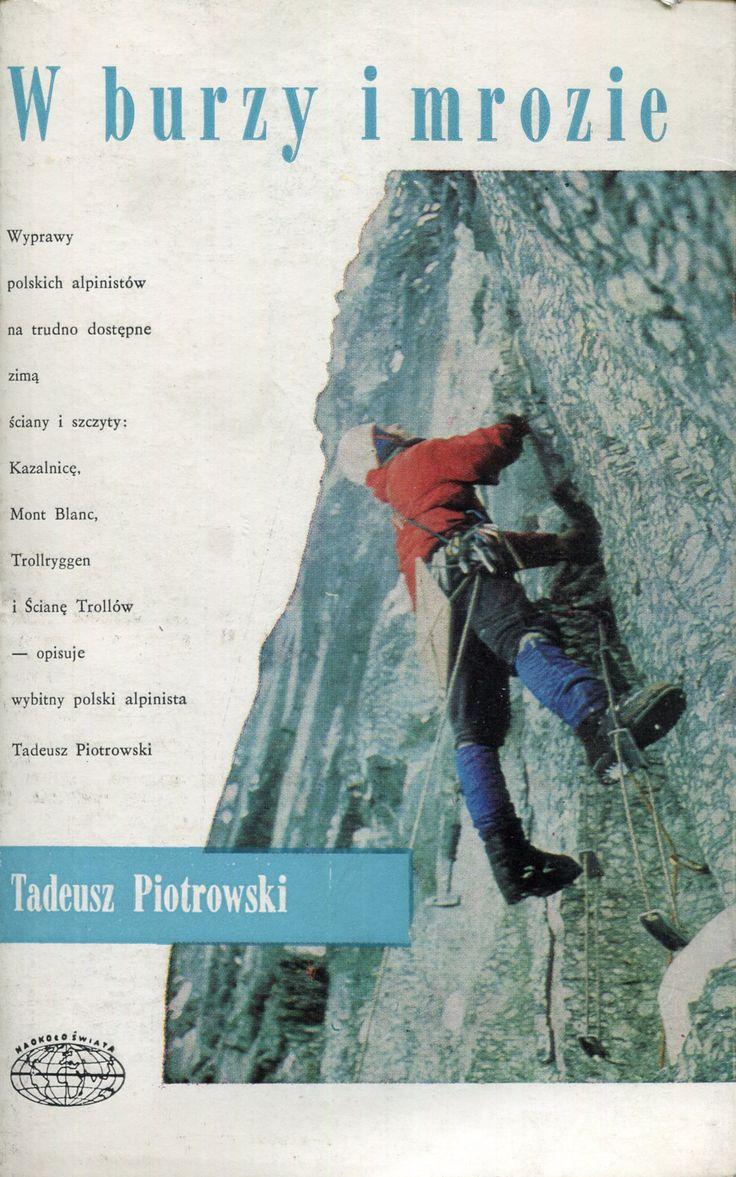"""""""W burzy i mrozie"""" Tadeusz Piotrowski Cover by Janusz Grabiański (Grabianski) Book series Naokoło Świata Published by Wydawnictwo Iskry 1977"""