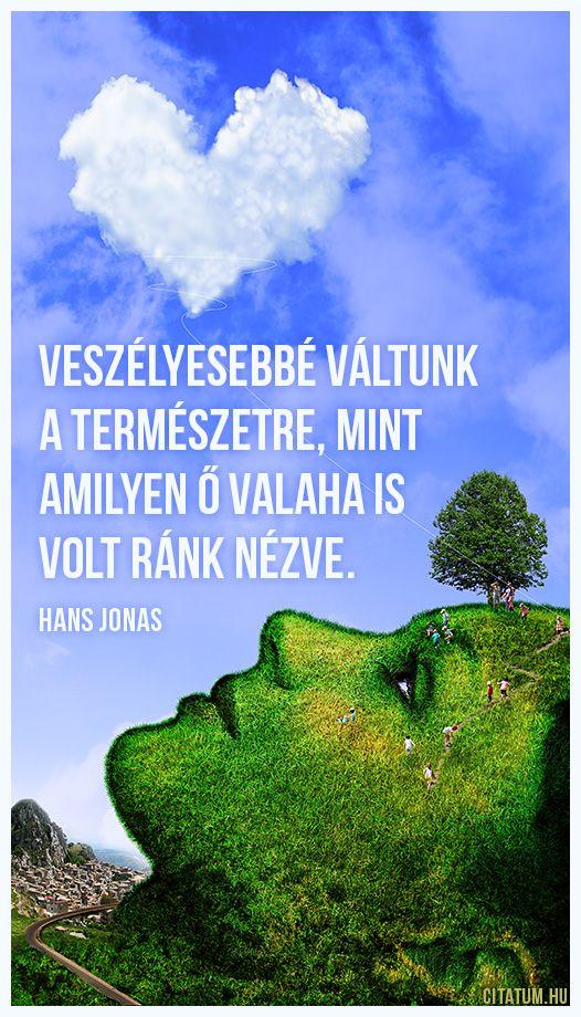Hans Jonas idézet a természetvédelemről.