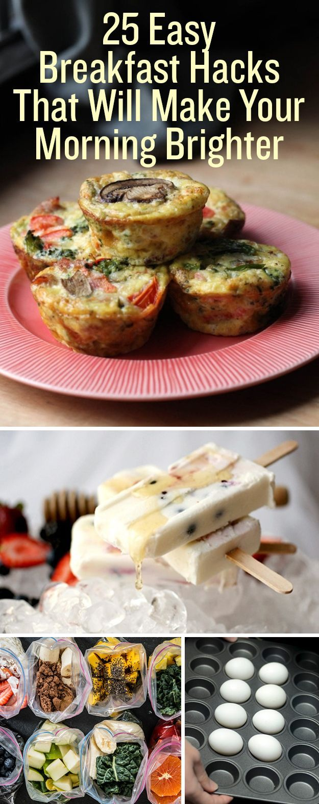 25 Easy Breakfast Hacks To Make Your Morning Brighter.
