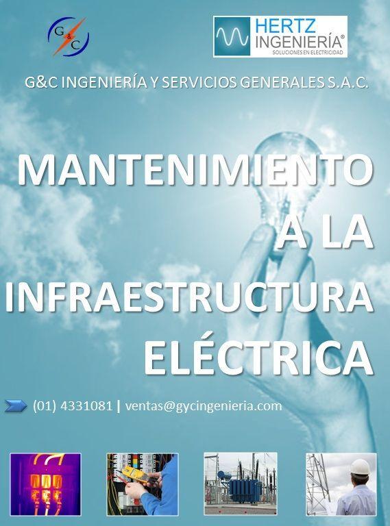 MANTENIMIENTO PREVENTIVO Y CORRECTIVO A LA INFRAESTRUCTURA ELÉCTRICA (SUBESTACIÓN, TABLEROS, PUESTA A TIERRA, EQUIPOS, ETC.)